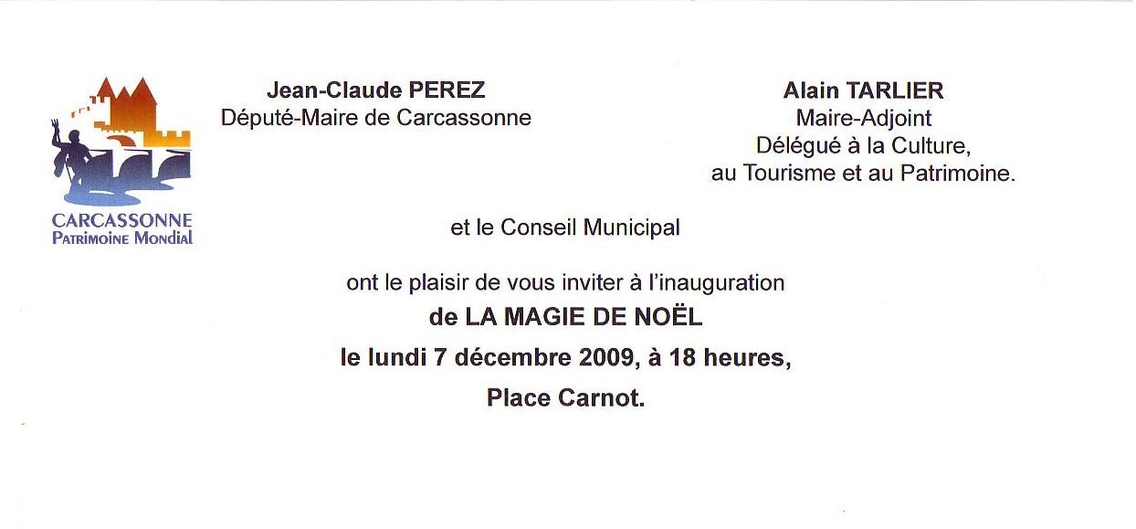 Carcassonne La Magie De Noel Inauguration Avec Le Depute Maire